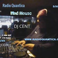 Mad House with DJ CENT presented by Radio Quantica