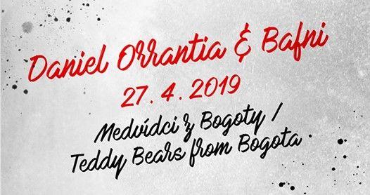 Daniel Orrantia & Bafni Teddy Bears from Bogota