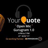 YourQuote Open Mic Gurugram 1.0