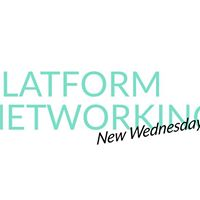 Platform Networking New Wednesday Group