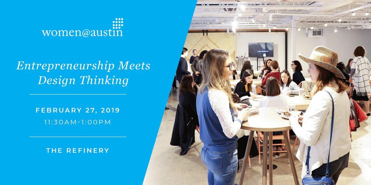 Entrepreneurship Meets Design Thinking  WomenAustin Roundtable