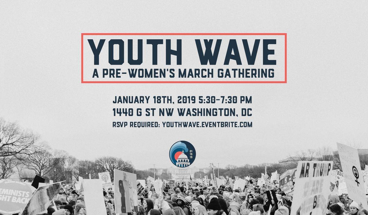Youth Wave A Pre-Womens March Gathering