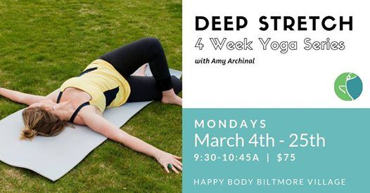 Deep Stretch (4 Week Yoga Series)