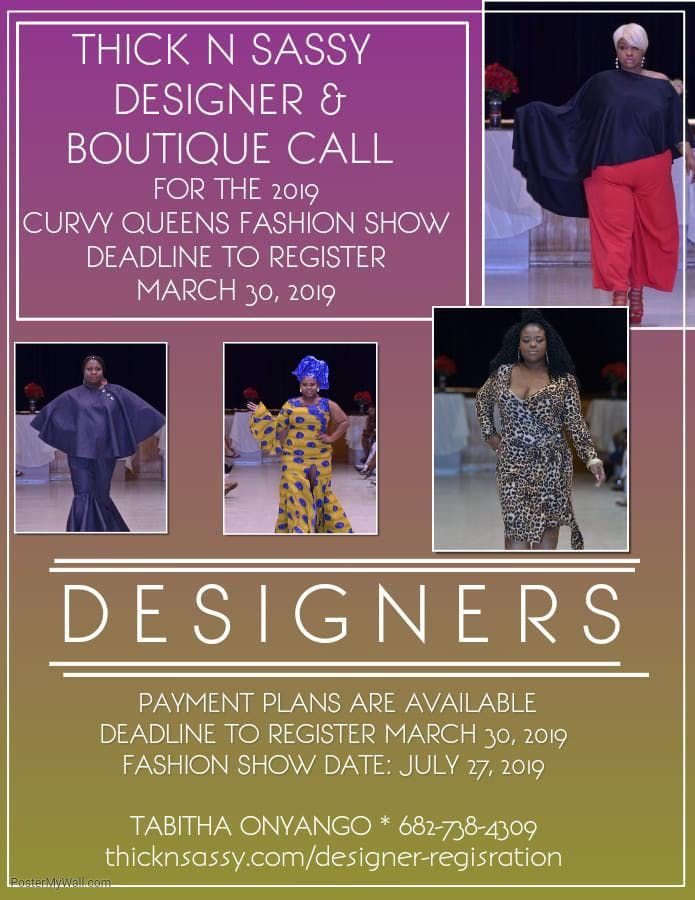 Thick N Sassy Designer Registration For The 2019 Curvy Queens Fashion Show