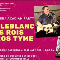 Party acadien avec Hert LeBlanc et les Rois du Gros Tyme