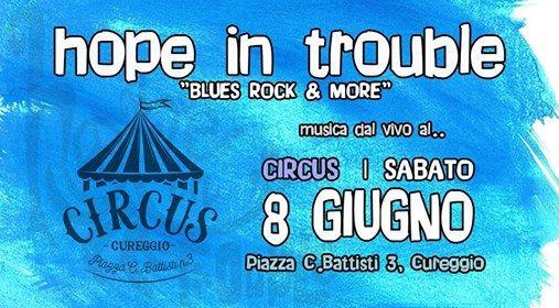 hope in trouble at Circus (Cureggio)