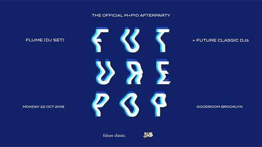 Futurepop (Flume DJ Set) [SOLD OUT]
