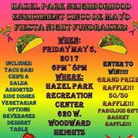 Hazel Park Neighborhood Enrichment Cinco de Mayo Fiesta dinner