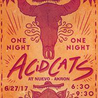 Acid Cats at Akron Nuevo