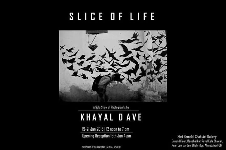 Slice of Life  A Solo Show of Photographs by Khayal Dave