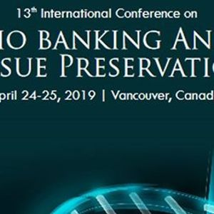 13th International Conference on Bio Banking and Tissue Preservation (CSE)