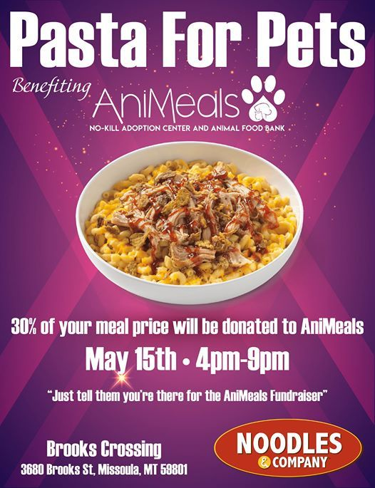 Pasta For Pets- AniMeals Fundraiser at Noodles & Company