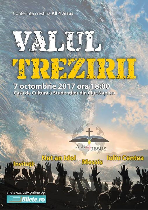 Conferinta crestina All 4 Jesus - Valul trezirii - invitati Not an idol