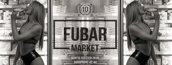 10 jaar FUBAR  Gentse Feesten