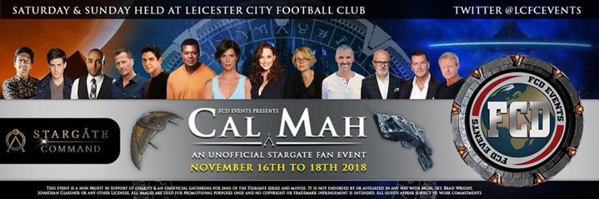 FCD Presents Cal Mah - Our Unofficial Stargate Convention