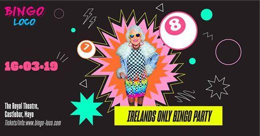 Bingo Loco - Mayo Sat 16th March