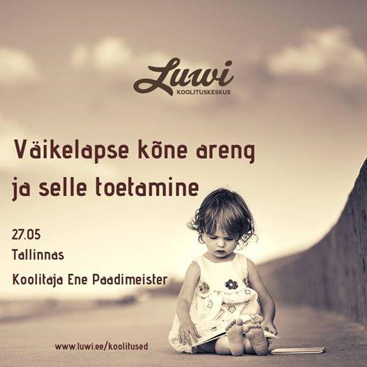9033da994ac Väikelapse kõne areng ja selle toetamine 27.05 Tallinnas at Luwi, Tartu