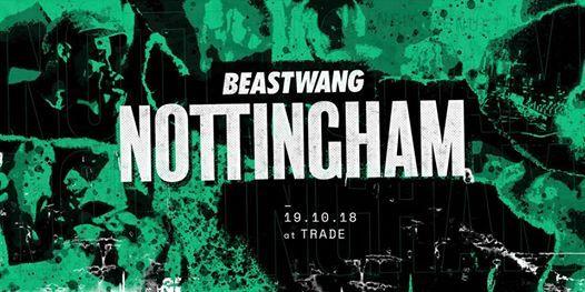Beastwang 111 _ Nottingham Launch
