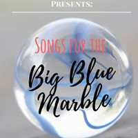 Rock The Sound Presents Songs For The Big Blue Marble