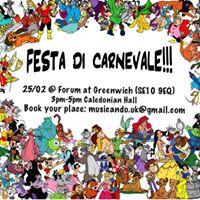 Festa di Carnevale  Forum at Greenwich25022017