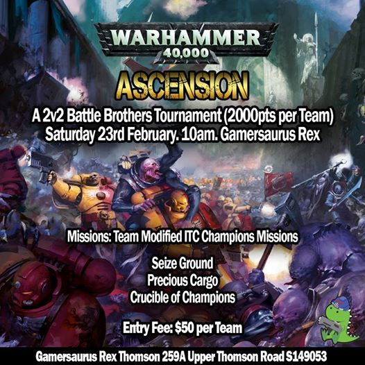Ascension - Warhammer 40k 2v2 Battle Brothers Tournament