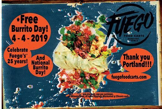 Free Burrito Day at Fuego Food Carts Burritos & Bowls