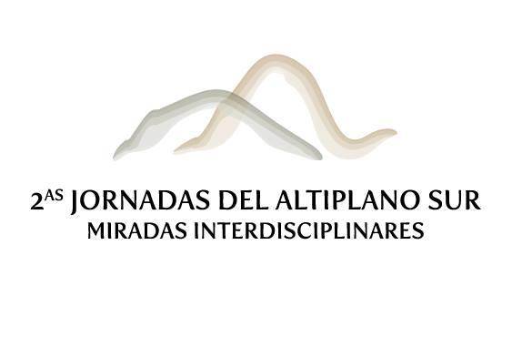 2das Jornadas del Altiplano Sur Miradas Interdisciplinares