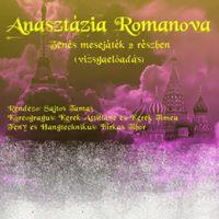Anasztzia Romanova zens mesejtk 2 rszben