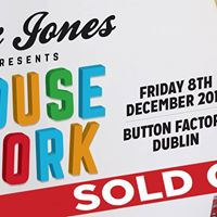 Jax Jones Presents House Work at Button Factory (SOLD OUT)