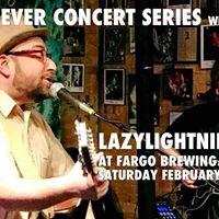 Cabin Fever Concert Series LazyLightning420