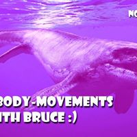 Funny-body-movements with Bruce