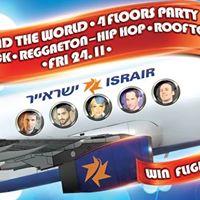 Around The World  4 Floors Party  Win Flight Tickets