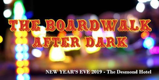 The Boardwalk After Dark - New Years Eve 2019