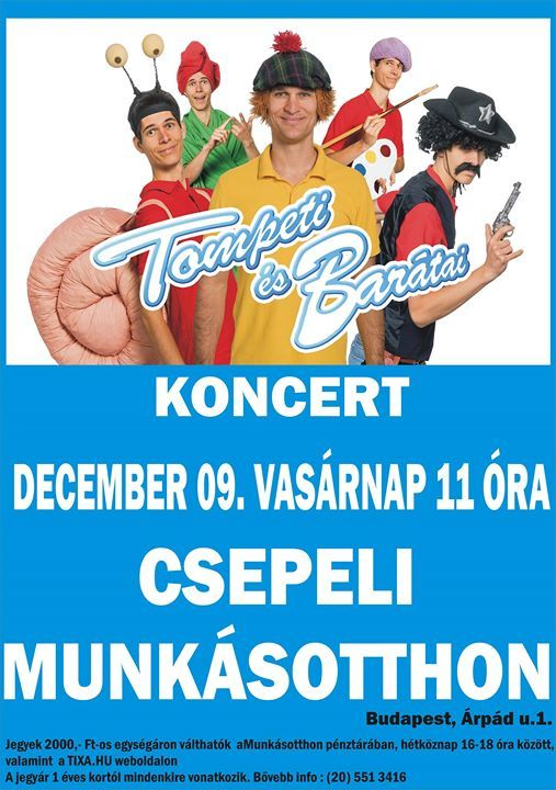 Tompeti s Bartai koncert - Csepel