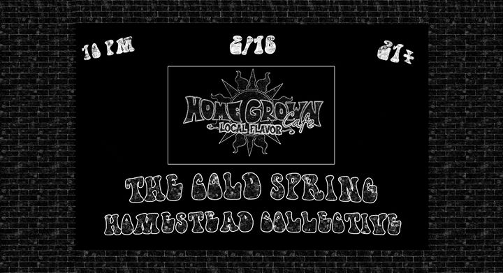 The Cold Spring  Homestead Collective at Home Grown Cafe