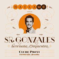 BAILAME com Sr. Gonzales Serenata Orquestra