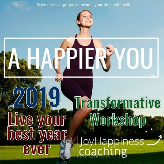 A Happier You 2019 LIVE YOUR BEST YEAR EVER  Transformative Workshop  Blackpool FY4
