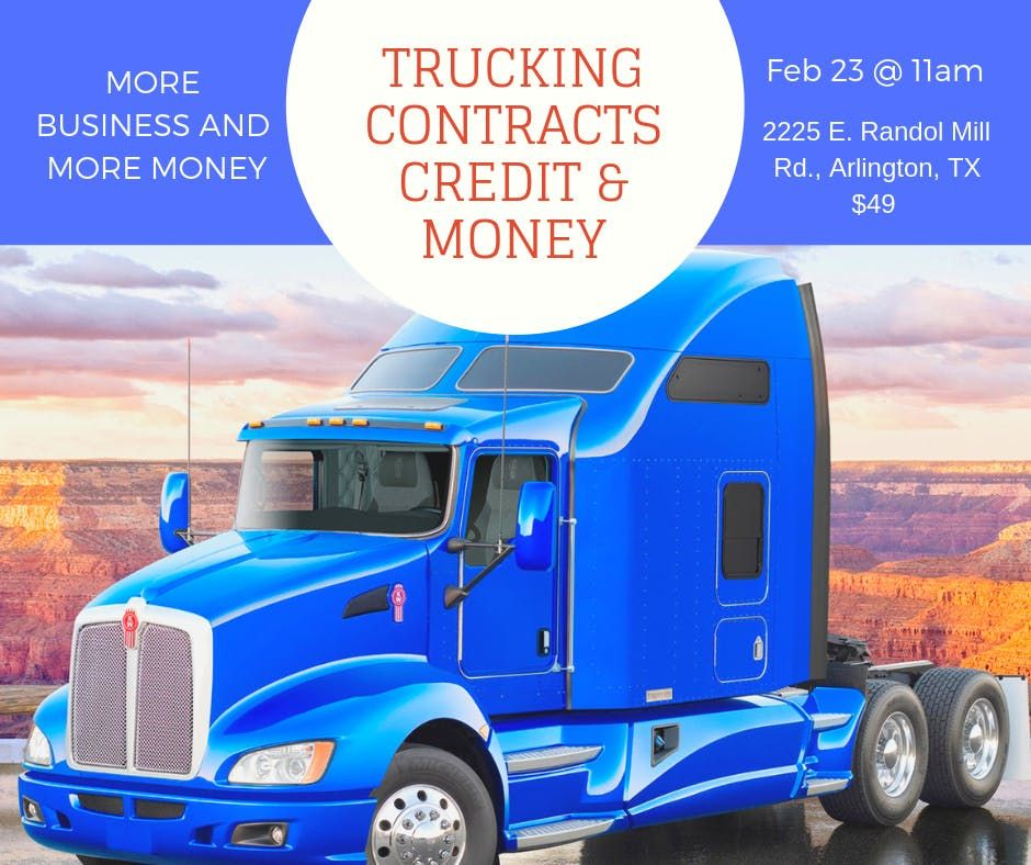 TRUCKING CONTRACTS CREDIT & MONEY