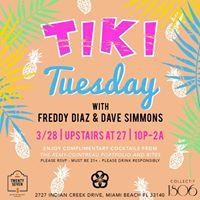 Tiki Tuesday with Freddy Diaz &amp Dave Simmons