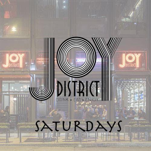 Joy District Saturdays at Joy District Free Guestlist - 2232019