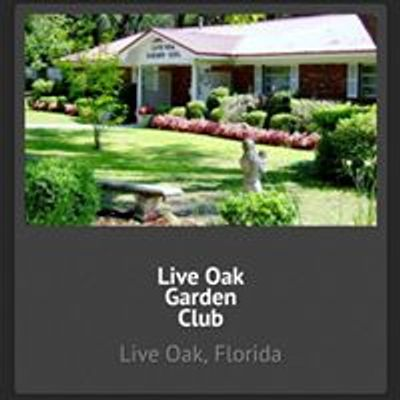 Live Oak Florida Garden Club