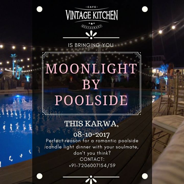 Karwa Dinner For Couples Moonlight By Poolside At Vintage Kitchen
