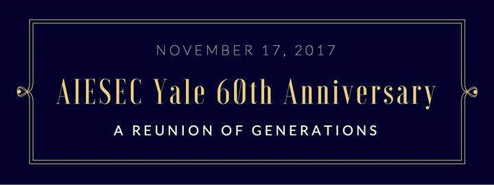 AIESEC Yale 60th Anniversary
