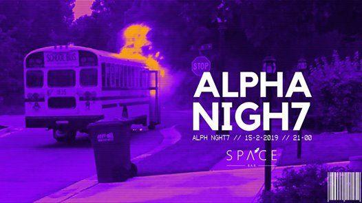 ALPHA NIGHT 7
