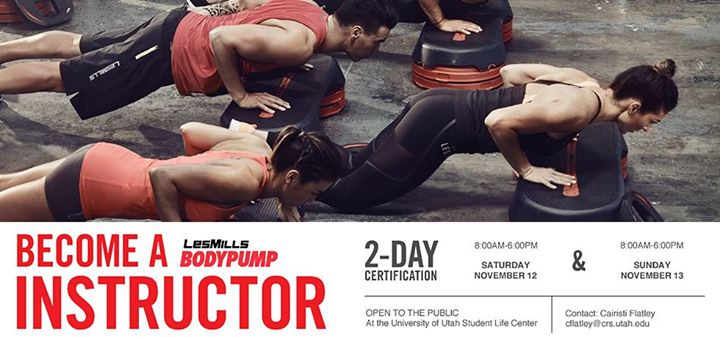 Become a LesMills Body Pump Instructor at University of Utah Campus ...