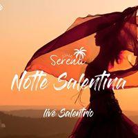 Villa Serena Notte Salentina con Salentrio e Tarantarte