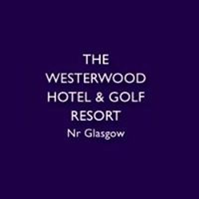 Westerwood Hotel And Golf Resort
