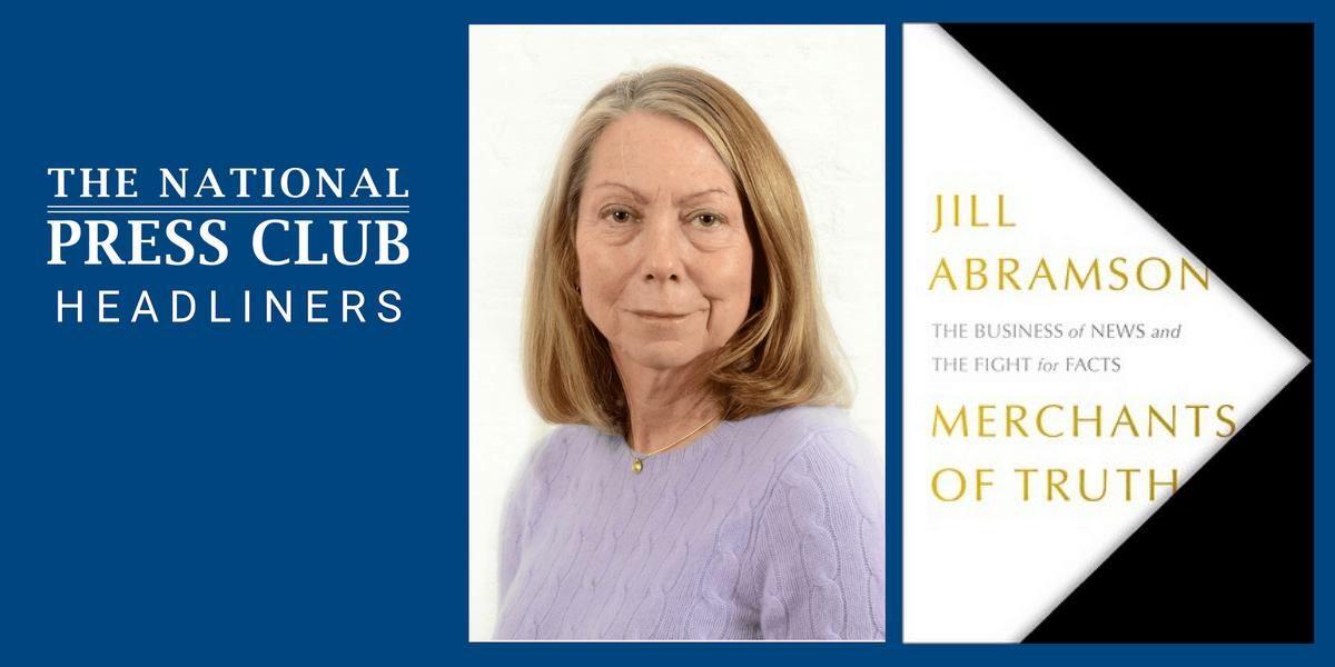 NPC Headliners Book Event Jill Abramson - Merchants of Truth