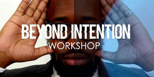 Beyond Intention Mastermind The New Life Blueprint - New York NY