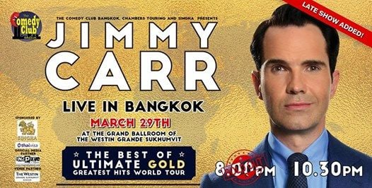 Jimmy Carr - Live in Bangkok (MARCH 29TH)